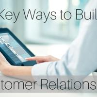 4 Key Ways to Build Customer Relationships