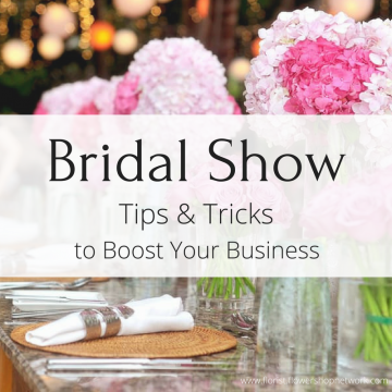 Bridal Show Tips & Tricks to Boost Business